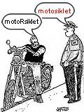 MotoRsiklet değil, motosiklet